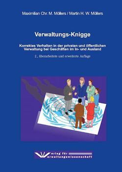 Verwaltungs-Knigge von Möllers,  Martin H.W., Möllers,  Maximilian Chr. M.