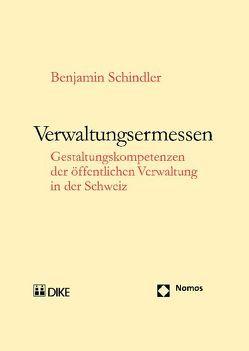 Verwaltungsermessen von Schindler,  Benjamin