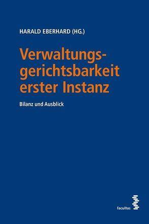 Verwaltungsgerichtsbarkeit erster Instanz von Eberhard,  Harald