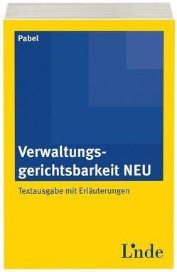 Verwaltungsgerichtsbarkeit NEU von Pabel,  Katharina