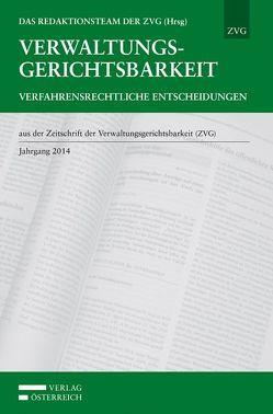 Verwaltungsgerichtsbarkeit – Verfahrensrechtliche Entscheidungen von Das Redaktionsteam der ZVG