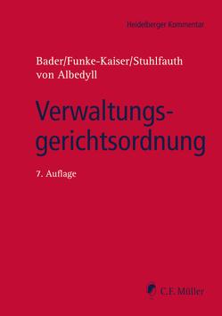 Verwaltungsgerichtsordnung von Albedyll,  Jörg von von, Bader,  Johann, Funke-Kaiser,  Michael, Stuhlfauth,  Thomas