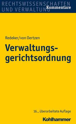 Verwaltungsgerichtsordnung von Kothe,  Peter, Redeker,  Konrad, Redeker,  Martin, von Nicolai,  Helmuth, von Oertzen,  Hans-Joachim