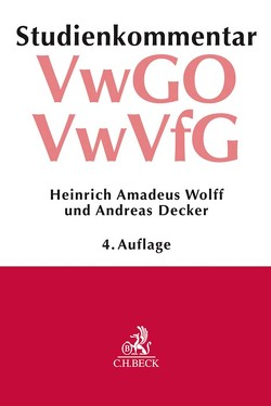 Verwaltungsgerichtsordnung (VwGO) Verwaltungsverfahrensgesetz (VwVfG) von Decker,  Andreas, Wolff,  Heinrich Amadeus