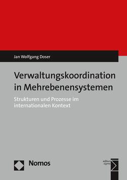 Verwaltungskoordination in Mehrebenensystemen von Doser,  Jan Wolfgang