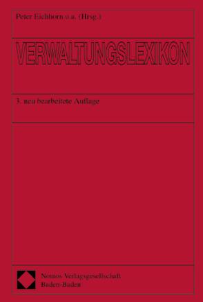 Verwaltungslexikon von Eichhorn,  Peter, Friedrich,  Peter, Jann,  Werner, Oechsler,  Walter A., Püttner,  Günter, Reinermann,  Heinrich