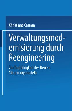 Verwaltungsmodernisierung durch Reengineering von Carrara,  Christiane