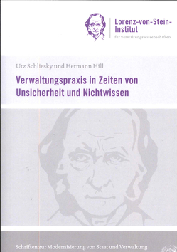 Verwaltungspraxis in Zeiten von Unsicherheit und Nichtwissen von Hill,  Hermann, Schliesky,  Utz
