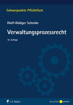 Verwaltungsprozessrecht von Schenke,  Wolf-Rüdiger