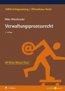 Verwaltungsprozessrecht von Wienbracke,  Mike