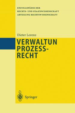 Verwaltungsprozeßrecht von Lorenz,  Dieter