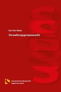 Verwaltungsprozessrecht von Riese,  Kai-Uwe