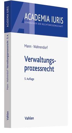 Verwaltungsprozessrecht von Mann,  Thomas, Wahrendorf,  Volker