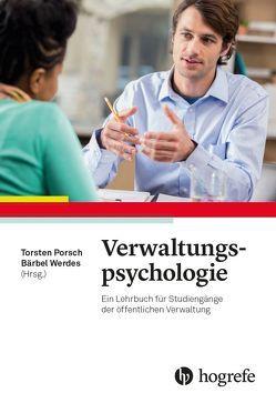 Verwaltungspsychologie von Porsch,  Torsten, Werdes,  Bärbel