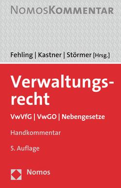 Verwaltungsrecht von Fehling,  Michael, Kastner,  Berthold, Störmer,  Rainer