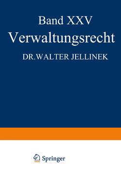 Verwaltungsrecht von Jellinek,  Walter, Kaskel,  Walter, Kohlrausch,  Eduard, Spiethoff,  A.