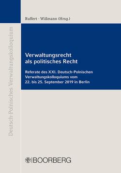 Verwaltungsrecht als politisches Recht von Ruffert,  Matthias, Wißmann,  Hinnerk