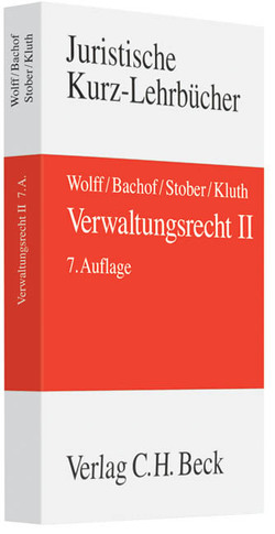 Verwaltungsrecht Bd. 2 von Bachof,  Otto, Kluth,  Winfried, Müller,  Martin, Peilert,  Andreas, Stober,  Rolf, Wolff,  Hans J.