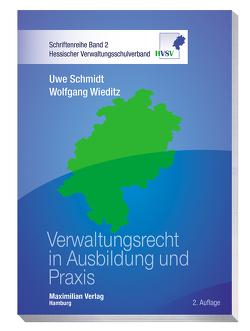 Verwaltungsrecht in Ausbildung und Praxis von Schmidt,  Uwe, Wieditz,  Wolfgang