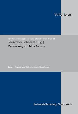 Verwaltungsrecht in Europa von Dörr,  Oliver, Rengeling,  Hans-Werner, Schneider,  Jens-Peter, Weber,  Albrecht