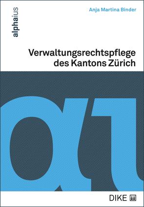 Verwaltungsrechtspflege des Kantons Zürich von Binder,  Anja Martina