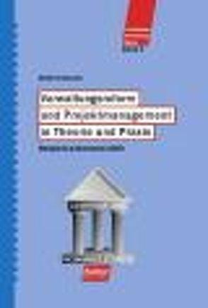 Verwaltungsreform und Projektmanagement in Theorie und Praxis von Busse-Souchon,  Heinrich, Christiansen,  Rolf, Dworatschek,  Sebastian, Griesche,  Detlef
