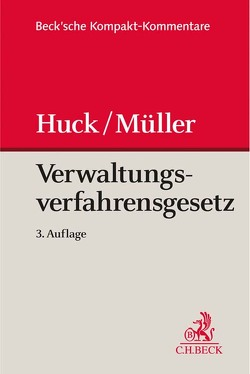 Verwaltungsverfahrensgesetz von Huck,  Winfried, Müller,  Martin