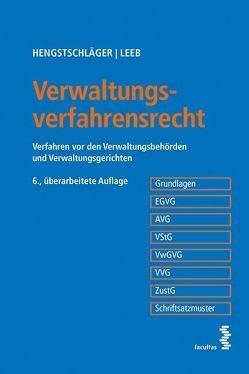 Verwaltungsverfahrensrecht von Hengstschläger,  Johannes, Leeb,  David