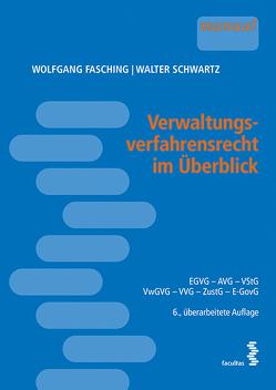 Verwaltungsverfahrensrecht im Überblick von Fasching,  Wolfgang, Schwartz,  Walter