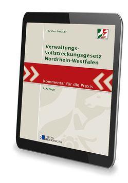 Verwaltungsvollstreckungsgesetz Nordrhein-Westfalen – Digital von Heuser,  Torsten