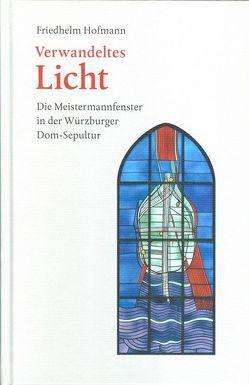Verwandeltes Licht von Hofmann,  Friedhelm
