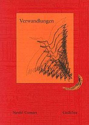 Verwandlungen, Gedichte von Cumart,  Nevfel