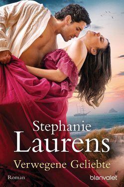 Verwegene Geliebte von Laurens,  Stephanie, Meyer,  Christiane