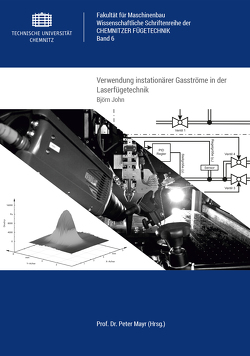 Verwendung instationärer Gasströme in der Laserfügetechnik von John,  Björn