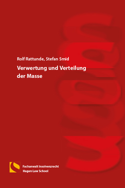 Verwertung und Verteilung der Masse von Rattunde,  Rolf, Smid,  Stefan