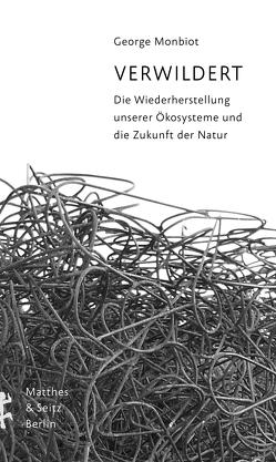 Verwildert von Höfer,  Dirk, Monbiot,  George