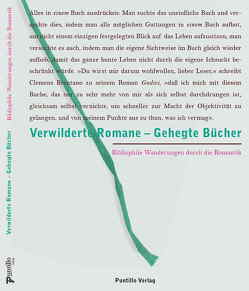 Verwilderte Romane – Gehegte Bücher von Schippan,  Ralph, Wingertszahn,  Christof