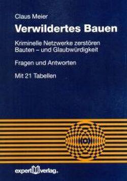 Verwildertes Bauen von Meier,  Claus