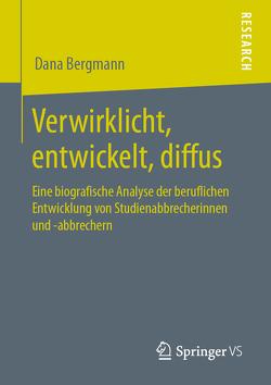 Verwirklicht, entwickelt, diffus von Bergmann,  Dana