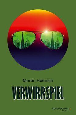 Verwirrspiel von Heinrich,  Martin