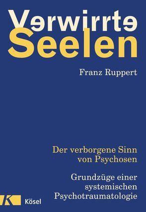 Verwirrte Seelen von Ruppert,  Franz