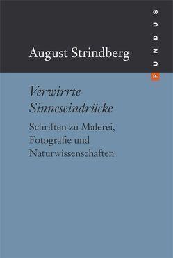 Verwirrte Sinneseindrücke von Strindberg,  August