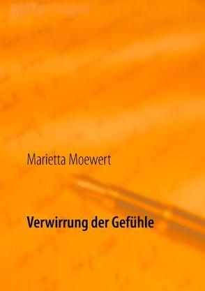 Verwirrung der Gefühle von Moewert,  Marietta