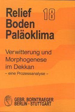 Verwitterung und Morphogenese im Dekkan – eine Prozessanalyse von Bremer,  Hanna, Laufenberg,  Monika