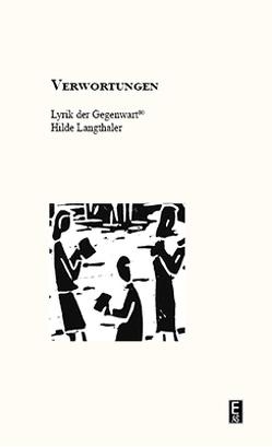 Verwortungen von Langthaler,  Hilde