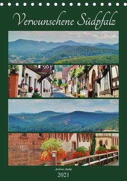 Verwunschene Südpfalz (Tischkalender 2021 DIN A5 hoch) von Janke,  Andrea