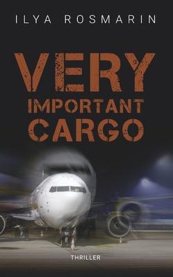 Very Important Cargo von Rosmarin,  Ilya
