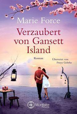 Verzaubert von Gansett Island von Force,  Marie, Gehrke,  Freya