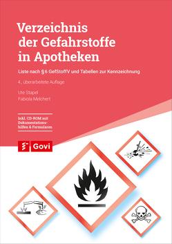 Verzeichnis der Gefahrstoffe in Apotheken von Melchert,  Fabiola, Stapel,  Ute