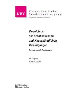 Verzeichnis der Krankenkassen und Kassenärztlichen Vereinigungen Bundesrepublik Deutschland von Bundesvereinigung,  Kassenärztliche